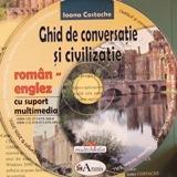 Limba engleza: CD Multimedia: Ghid de conversatie Roman-Englez