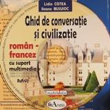 Limba franceza: CD Multimedia: Ghid de conversatie Roman-Francez