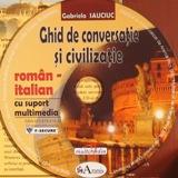 Limba italiana: CD Multimedia: Ghid de conversatie Roman-Italian