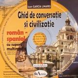 Limba spaniola: CD Multimedia: Ghid de conversatie Roman-Spaniol